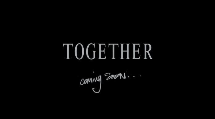 TOGETHER Film  together